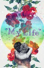 """My life"" by ethanfan_dolan"