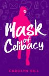 Mask of Celibacy: A Multimedia Novella cover