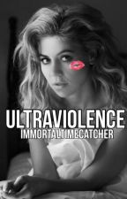 Ultraviolence | Larina by Immortaltimecatcher