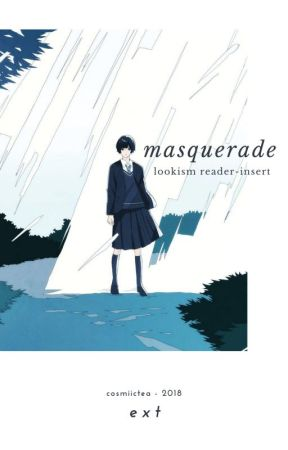 ON HOLD! EDITING! masquerade [lookism reader-insert] by cosmiictea