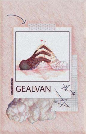 Gealvan [END] by yourtanzz_
