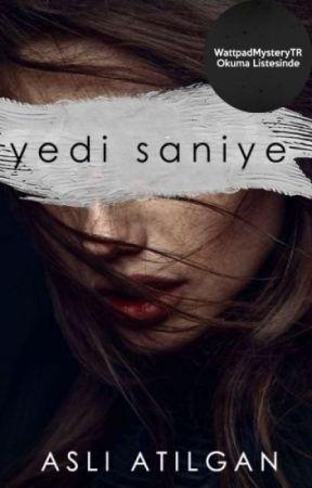 YEDİ SANİYE by atilganasli