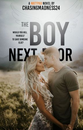 The Boy Next Door by ChasingMadness24