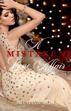 A Mistaken Love Affair (VVIP Story @ www.nobelista.com) by mechanic_lady
