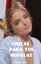 Chicas para tus Novelas by orixgpr