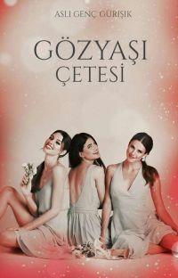 GÖZYAŞI ÇETESİ(tamamlandı) cover