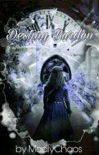 Destiny Burden   A Tudor FF  by MadlyChaos