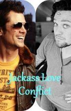 Jackass (Bam/Johnny Love Story) by baniellover