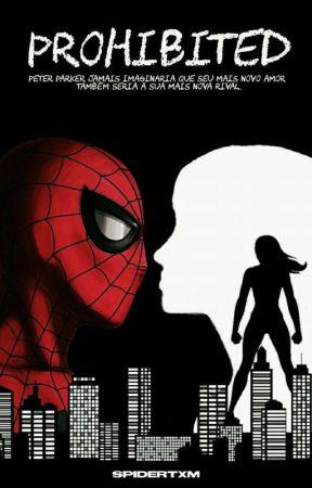 •Spider-Man: Prohibited• by spidertxm