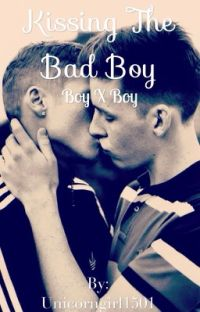 Kissing The Bad Boy |BXB|  cover