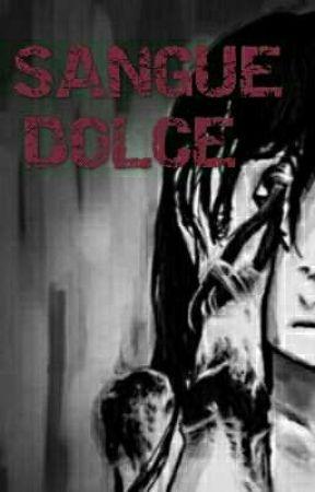 SANGUE DOLCE (Sweet Blood) by WahyuniMB