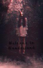 Welcome to Wonderland  by AquamarineInkBlot