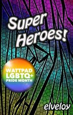 SuperHeroes! by elveloy