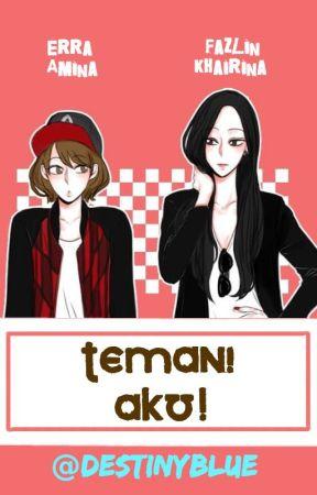 Temani Aku! by destinyblue12
