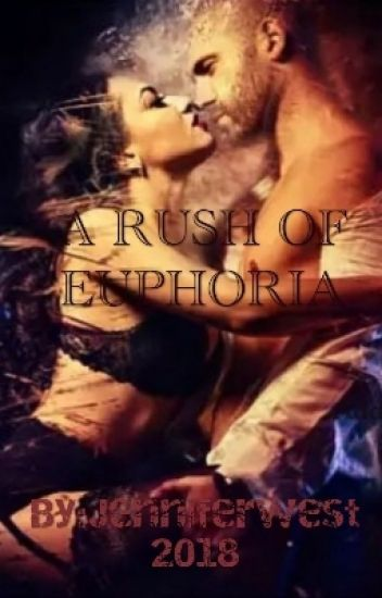 A Rush Of Euphoria