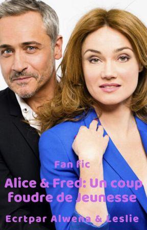 Alice et Fred : Un coup de foudre de Jeunesse by alwenafoucault