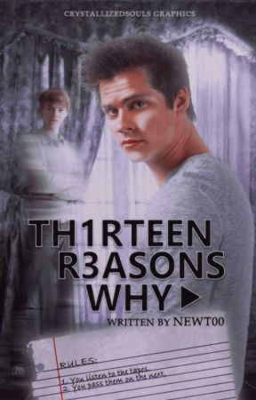 13 Reasons Why (Newtmas AU) by twxtterpated