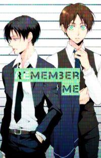 Remember Me (ereri) cover