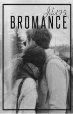 Bromance by Jdot95