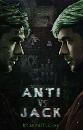 JackSepticEye Vs Antisepticeye( JackSepticEye x reader fanfiction) by JACKSEPTICEYE183
