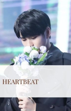 HEARTBEAT | ONGNIEL [COMPLETED] by buahpersiknyel