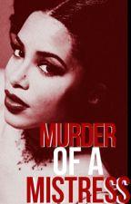 Murder of a Mistress  by damitaajoe