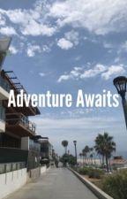 Adventure Awaits by ValentinePost
