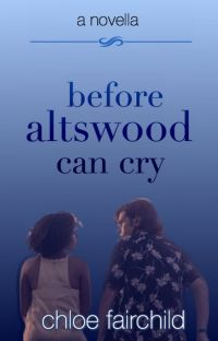 Before Altswood Can Cry (The Altswood Saga #4) cover