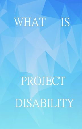 What Is Project Disability? by ProjectDisability
