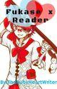 Fukase x Reader Oneshots by sumrandowritin