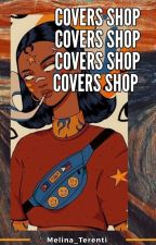 Covers Shop [Open] by Melina_Terenti