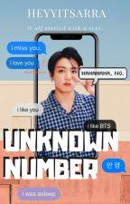 Unknown Number // J. J. K. by heyyitsarra