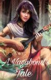 A Vagabond's Tale [COMPLETED] cover
