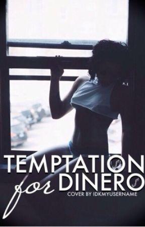 Temptation for Dinero #6 by idkmyusername