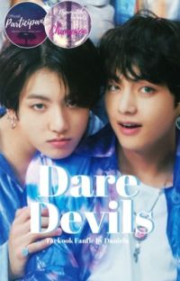 Dare Devils | Taekook cover
