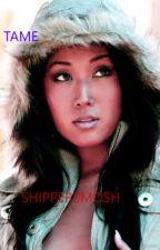 Tame {DISCONTINUED}(SHIPPERSMOSH) AU WESARI FANFICTION. by DrinkThyHolyMilk