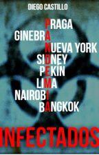 Infectados: Pandemia by DiegoCastillo557