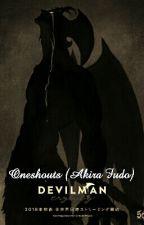 Oneshots ( Akira Fudo x reader) by Erika_Phantomdeath