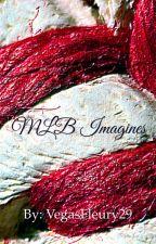 MLB Imagines by VegasFleury29