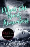 What The Heart Remembers - The Heart #2 cover