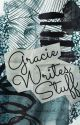 Gracie Writes Stuff by OBSESSED_WITH_BOOKS_