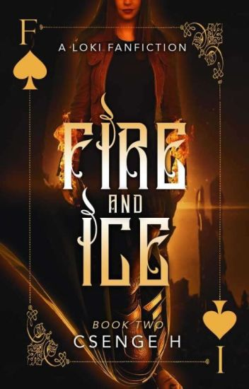 Fire and Ice Book 2 (Loki X Reader)