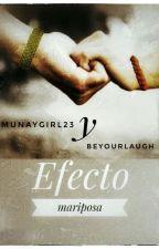 Efecto Mariposa - OT 2017 - @beyourlaugh & @MunayGirl23 by Munaygirl23