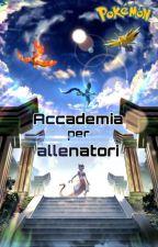 Accademia per Allenatori Pokemon by Lorenzo9312