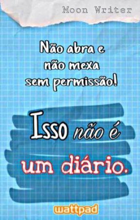 Isso não é um Diário [📝] by fifthollg