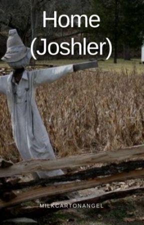 Home (Joshler) by milkcartonangel