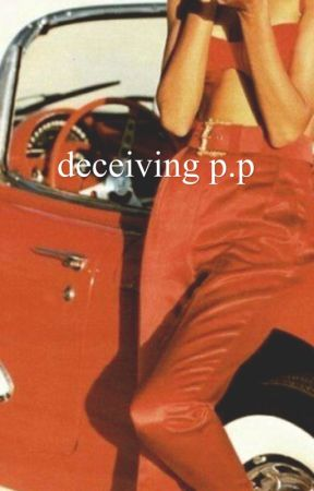 deceiving p.p by lolwhytfnot