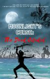 Moonlight's Curse: The Dead Citadel [COMPLETED] cover