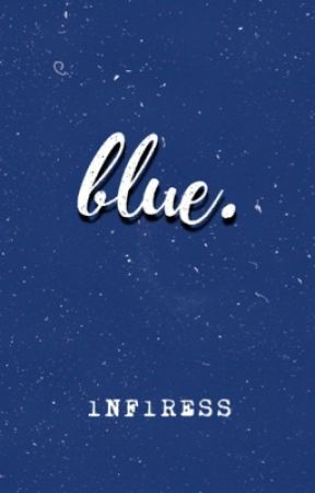 blue   m.y.g by gustdyg