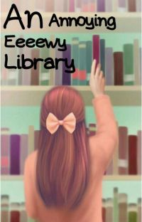 An Annoying Eeeewy Library cover